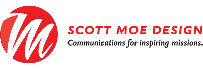 Scott Moe Design: Communications for inspiring missions.