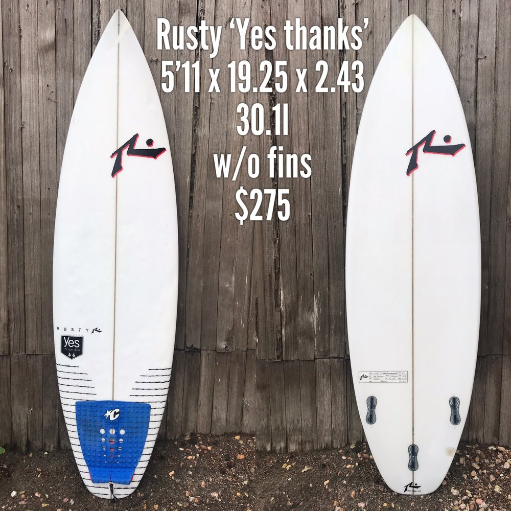 5'11 Rusty 'Yes Thanks'