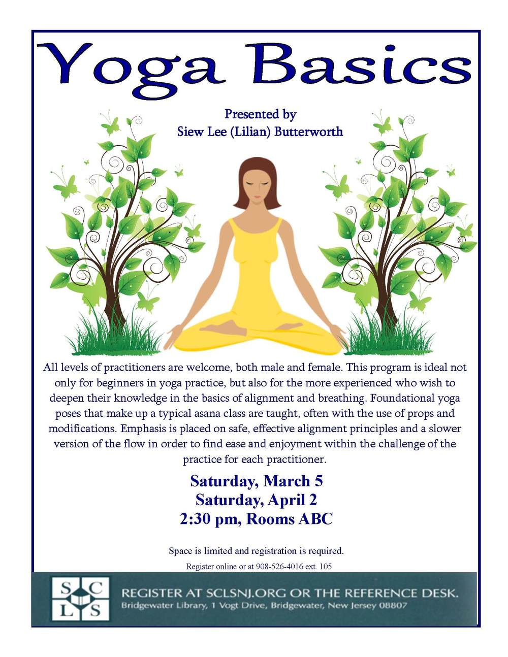 Free Community Yoga Class at Bridgewater Library.  Register online at  Bridgewater Library website .
