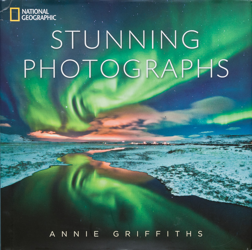 Cover of the book,   National Geographic Stunning Photographs  , by Annie Griffiths