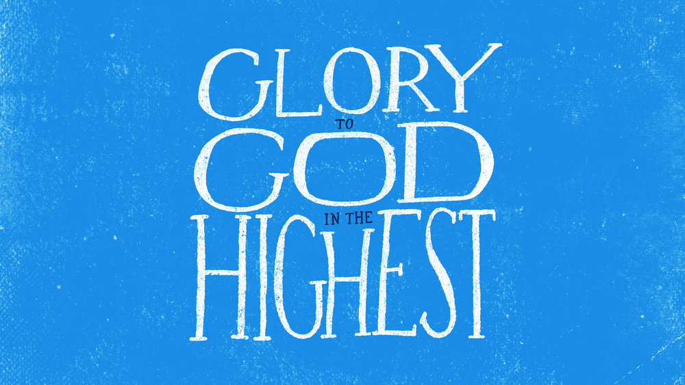 Glory-to-God-in-the-Highest_16x9_widescreen.jpg