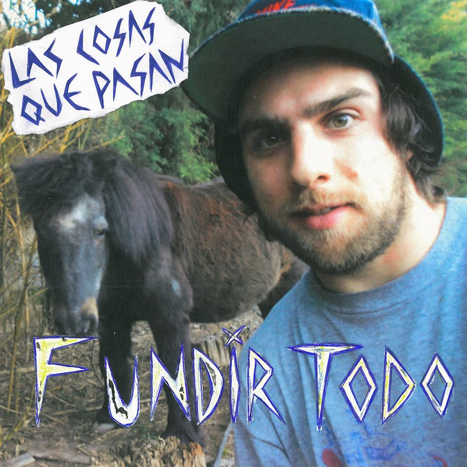Fundir Todo - A new album from Las Cosas Que Pasan. Click image to listen.