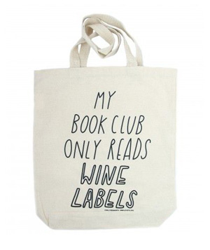 My Book Club Only Reads Wine Labels Tote