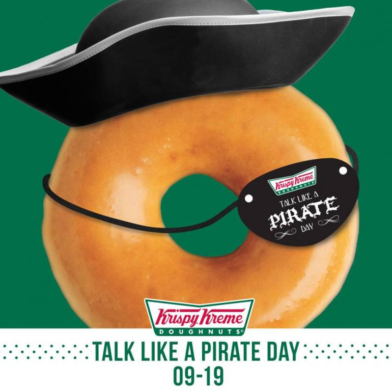 Krispy Kreme is giving away free doughnuts to customers to talk and dress like a pirate on Sept. 19 in honor of International Talk Like a Pirate Day 2014.  Krispy Kreme