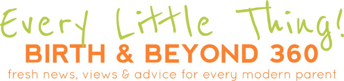 Every Little Thing Birth and Beyond 360 Magazine