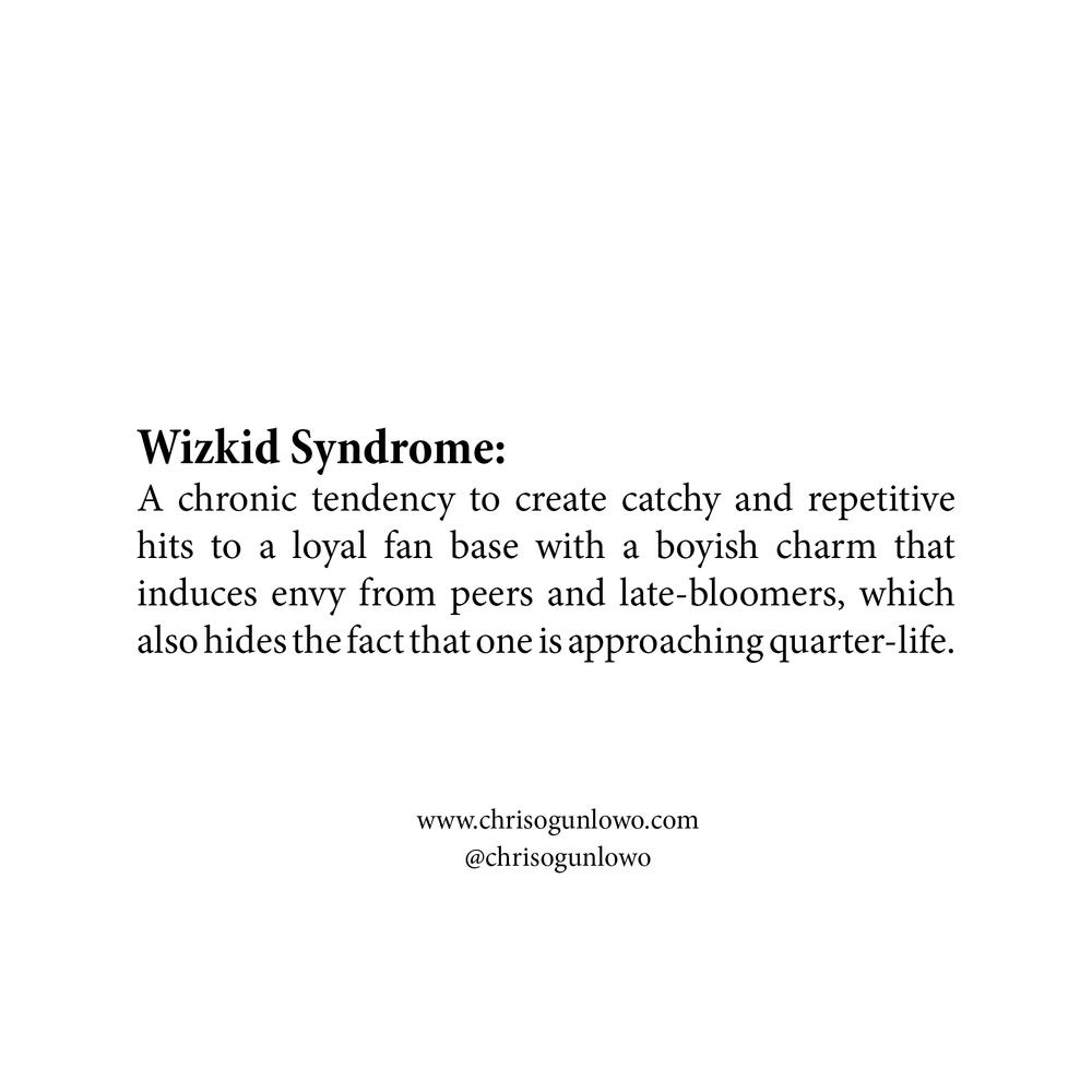 chrisogunlowo.com_WizkidSyndrome.jpg