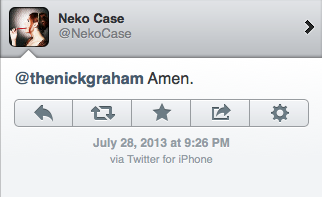 I'm not gonna act like a total fanboy just because Neko Case tweeted me, but yeah…   Neko Case just tweeted me.