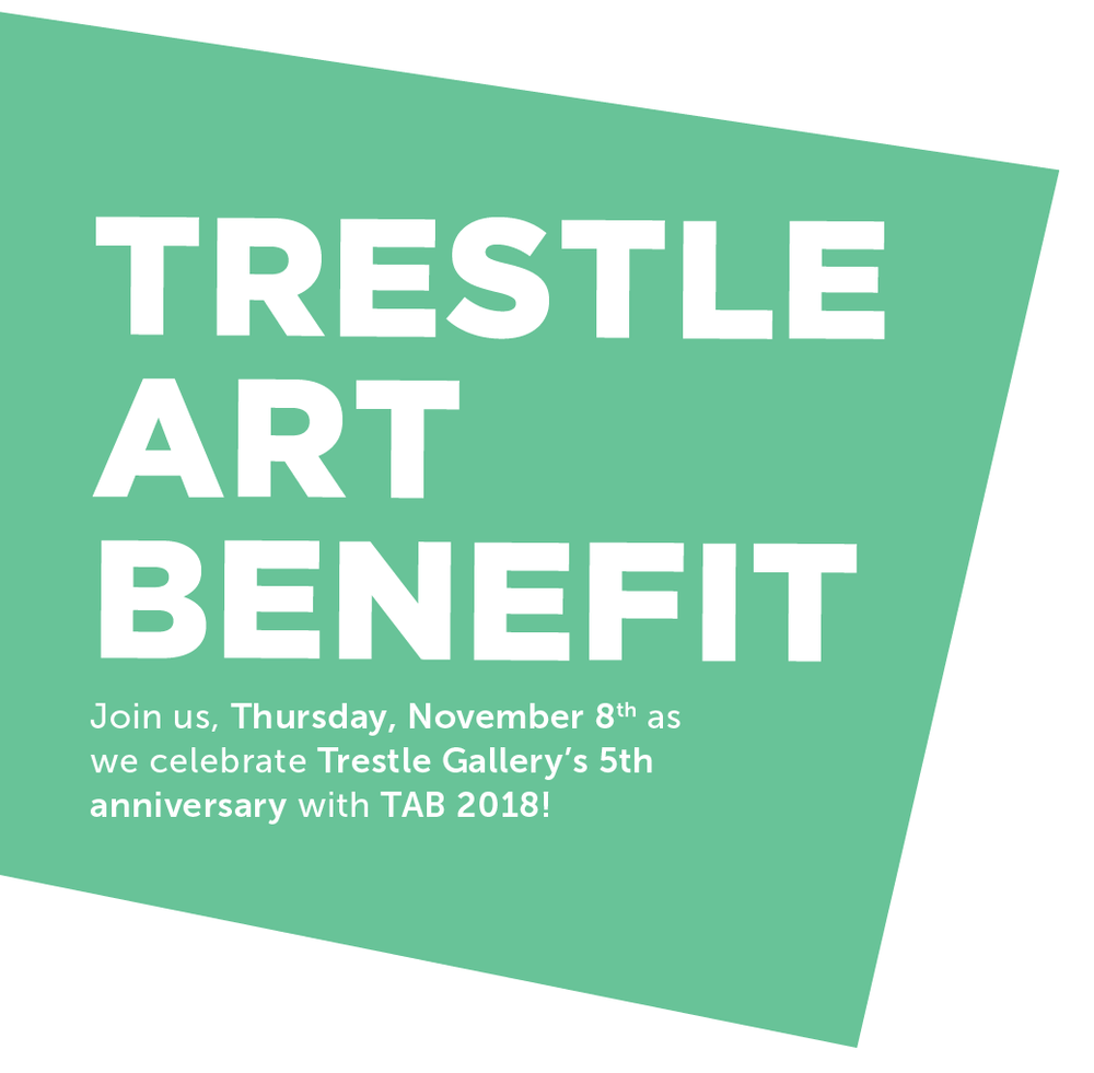 trestle art benefit join us celebrate trestle gallerys 5th anniversary