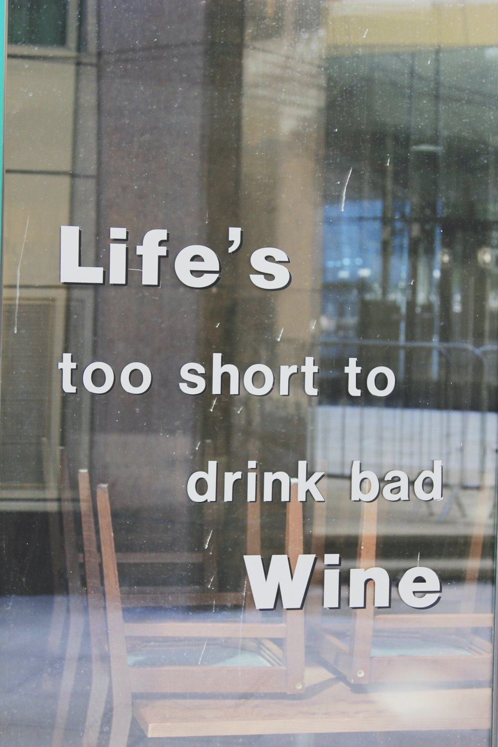 life-is-too-short-to-drink-bad-wine-london-blog-onmyway.jpg