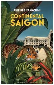 Continental Saigon de Philippe Franchini