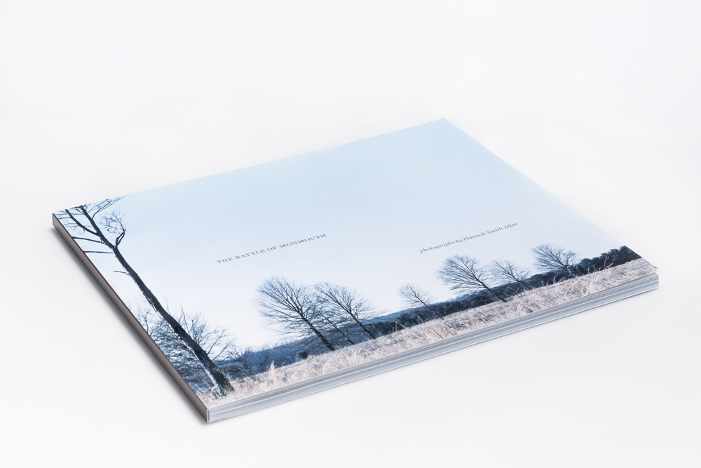 The Battle of Monmouth: Photographs by Hannah Smith Allen, 70 pages, perfect binding, © 2010