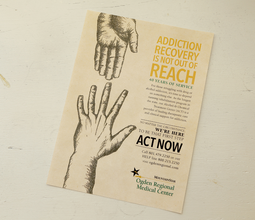 Ad to publicize the Alcohol and Chemical Treatment  at the Ogden Regional Medical Center to help with addiction. I illustrated the hands in a raw/loose style to show the emotion behind addiction.