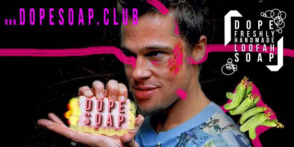 dope-soap-fight-club4.jpg