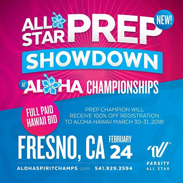 An All Star Prep Showdown with a FULL PAID Hawaii bid? You CAN'T miss this! See you in Fresno at the Aloha Championships. #alohacheer