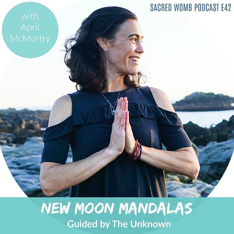 Sacred Womb Podcast: New Moon Mandalas