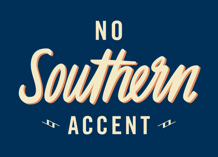 No Southern Accent
