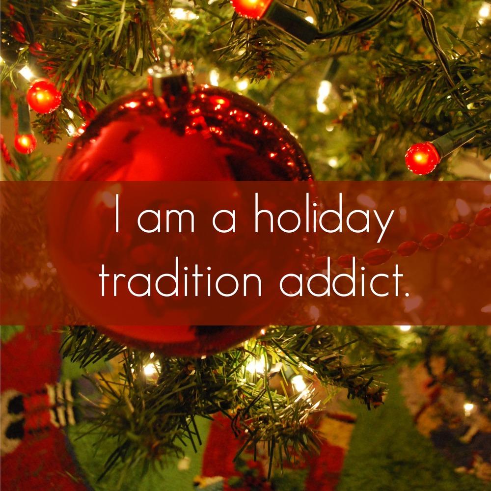 holiday-tradition-addict.jpg