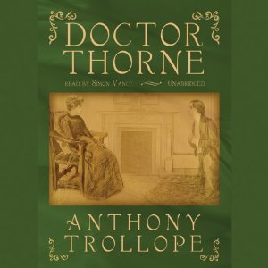 Audible's Doctor Thorne (narr. Vance)