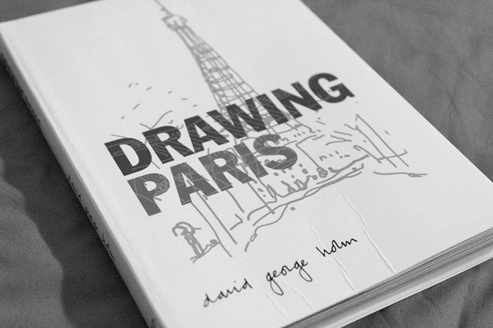 Drawing Paris , David George Holm (2010, Jane Curry Publishing).
