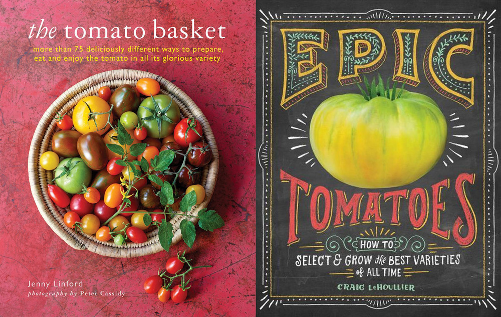 The Tomato Basketby Jenny Linford andEpic Tomatoesby Craig Le Houllier.