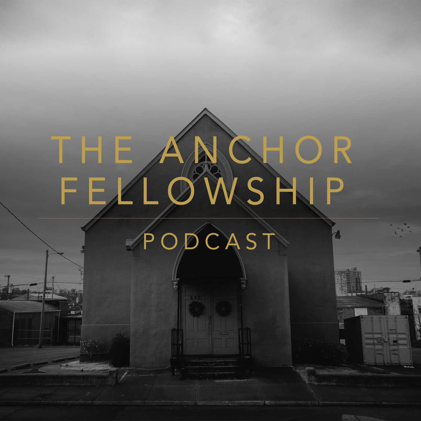Podcasts - The Anchor Fellowship