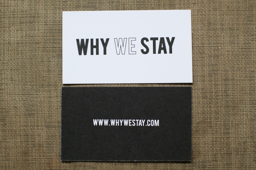 WHY WE STAY