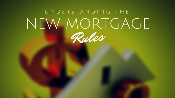 new mortgage rules 2015 los angeles realtor