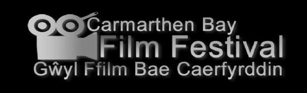 Gŵyl Ffilm Bae Caerfyrddin-Carmarthen Bay Film Festival 7th May 5.15pm 2014