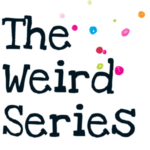 The Weird Series