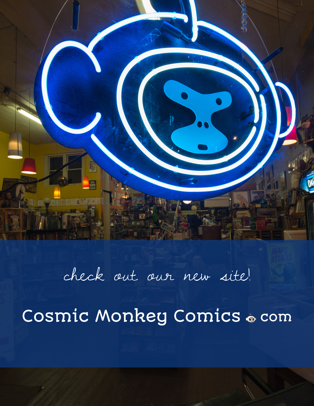 www.cosmicmonkeycomics.com 56th and Sandy, Portland OR