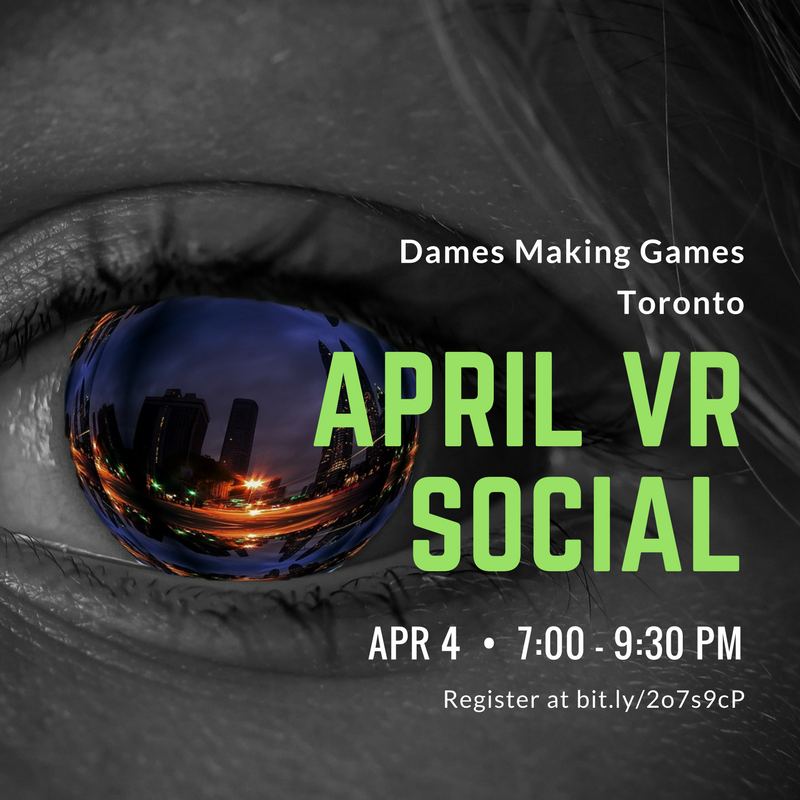 Dames Making Games April VR Social