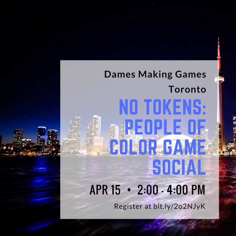 Dames Making Games: No Tokens Event