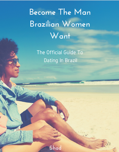 what is it like dating a brazilian man