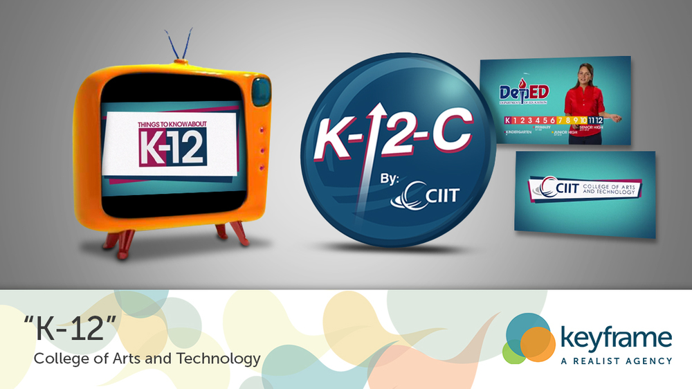 K-12(CIIT) Presenting the real benefits of a new program in details is one of the best ways to enlighten the people about what they really need to know. This is why we specially crafted the K-12 Campaign for CIIT in a way that every parent will relate to especially when the topic solely talks about the betterment of their children's lives. [READ MORE]