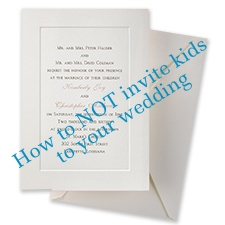 how to not invite kids to your wedding o neil events