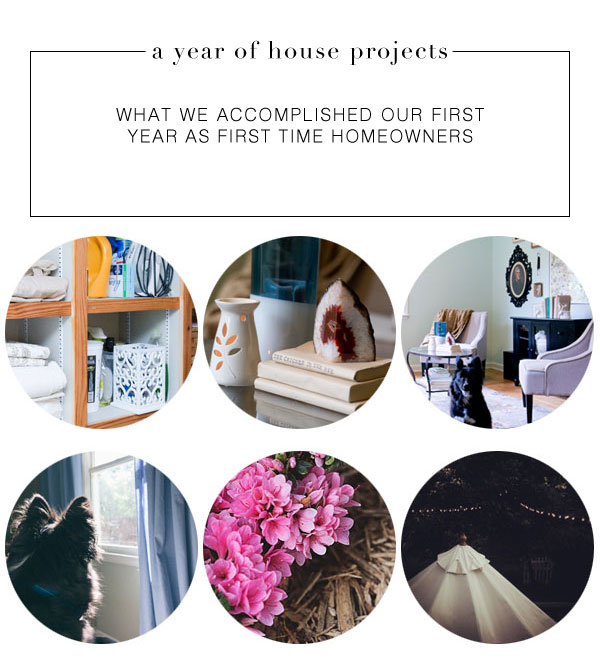 A Year of House Projects - What We Accomplished our First Year as First Time Homeowners