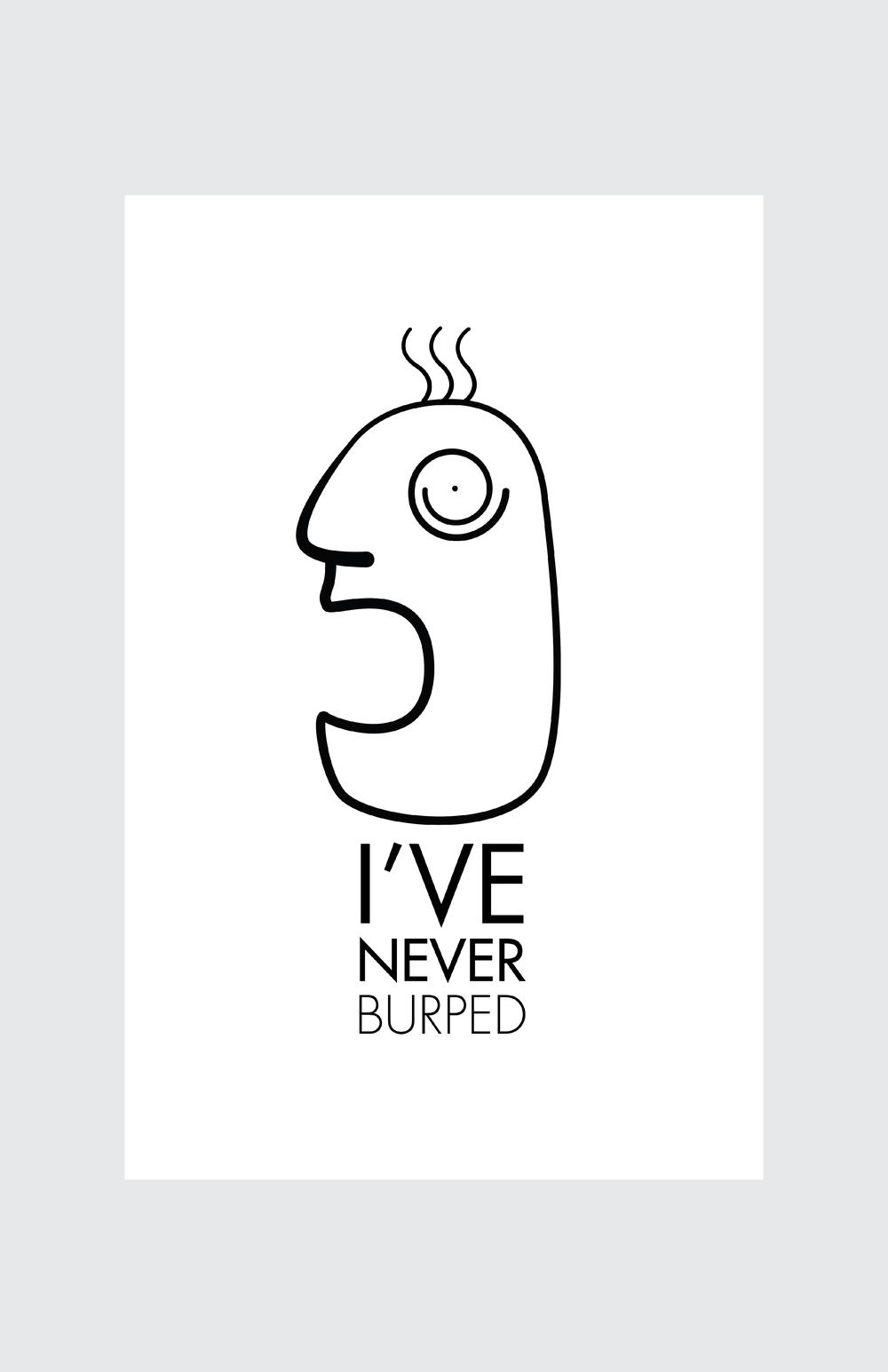 Never Burped