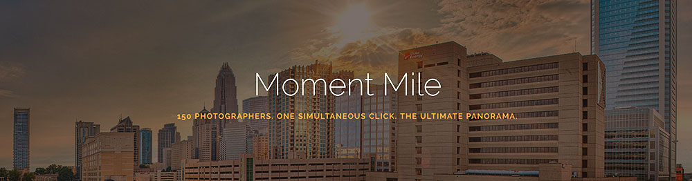 Announcing Moment Mile to Charlotte photographers.