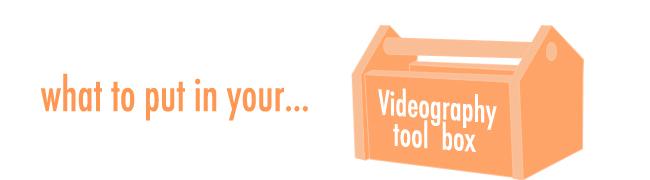 VideographyToolBox_650px.jpg