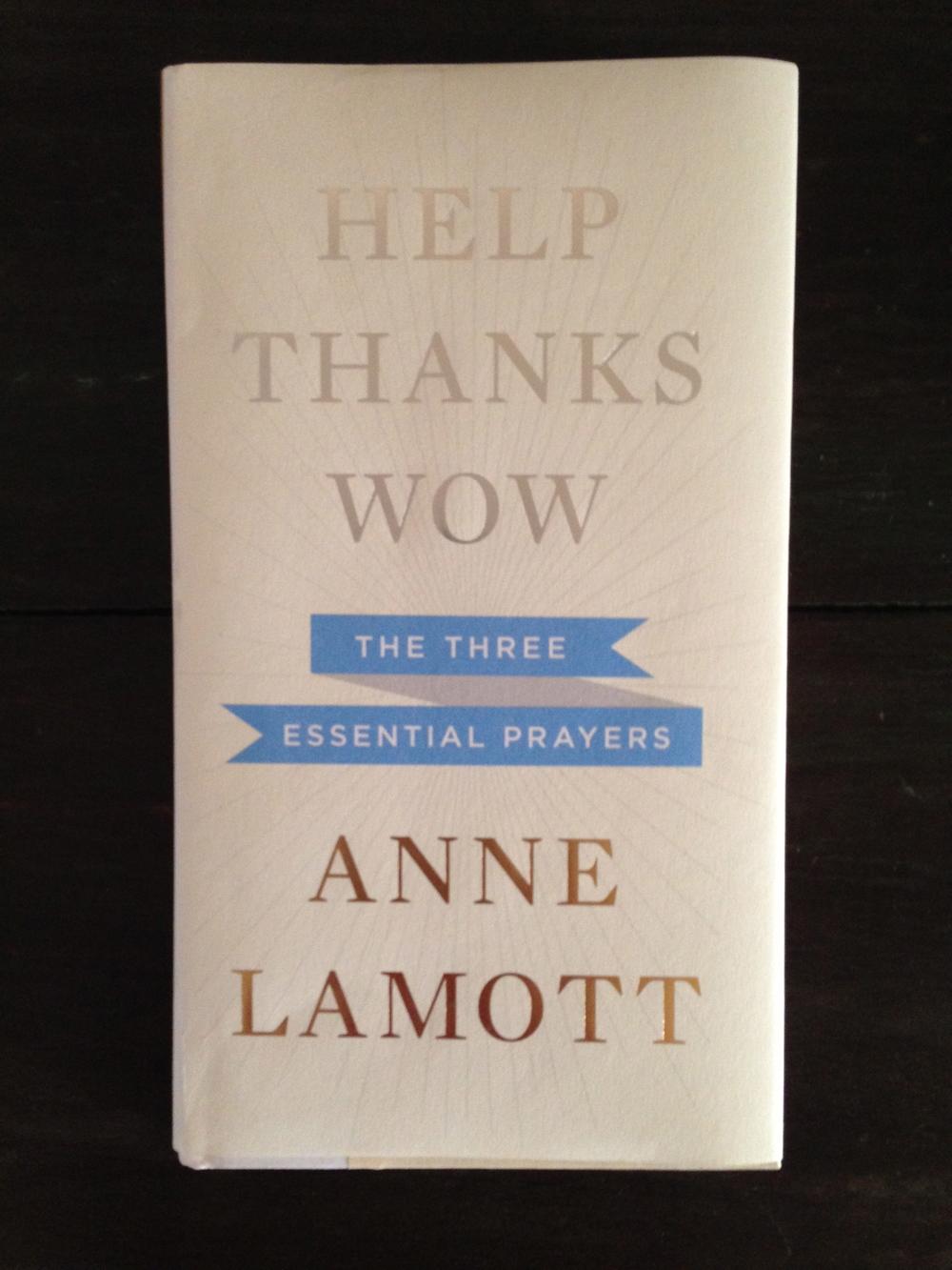 Anne Lamott's Help Thanks Wow