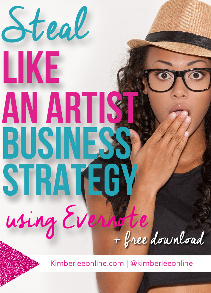 Steal like an artist business strategy using Evernote