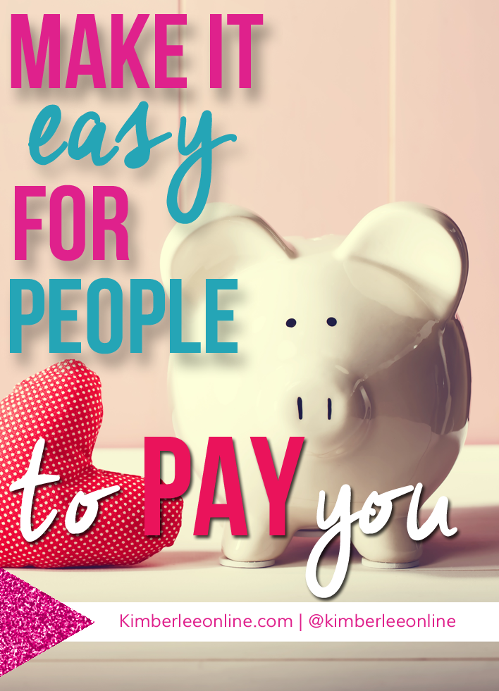 Make it easy for your clients to pay you.