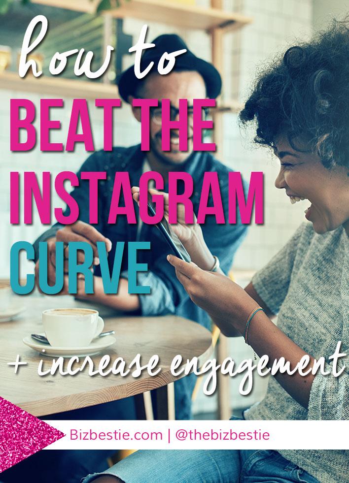 10 tips to beat Instagram and increase engagement. | Biz Bestie
