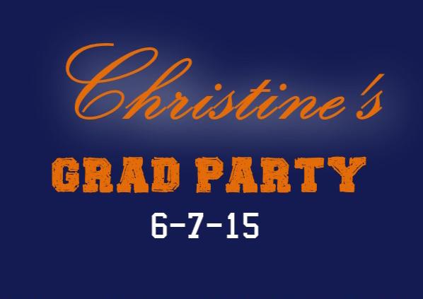 Christine's Grad Party