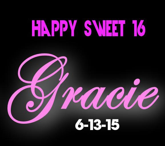 Gracie's Sweet 16