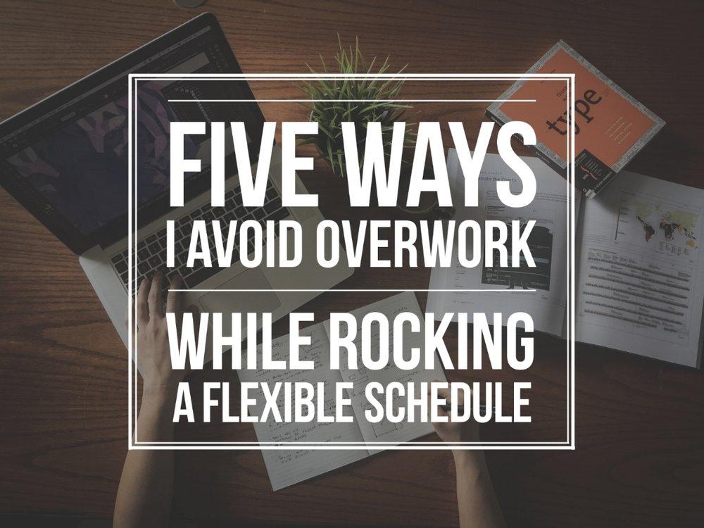 overwork flexible schedule