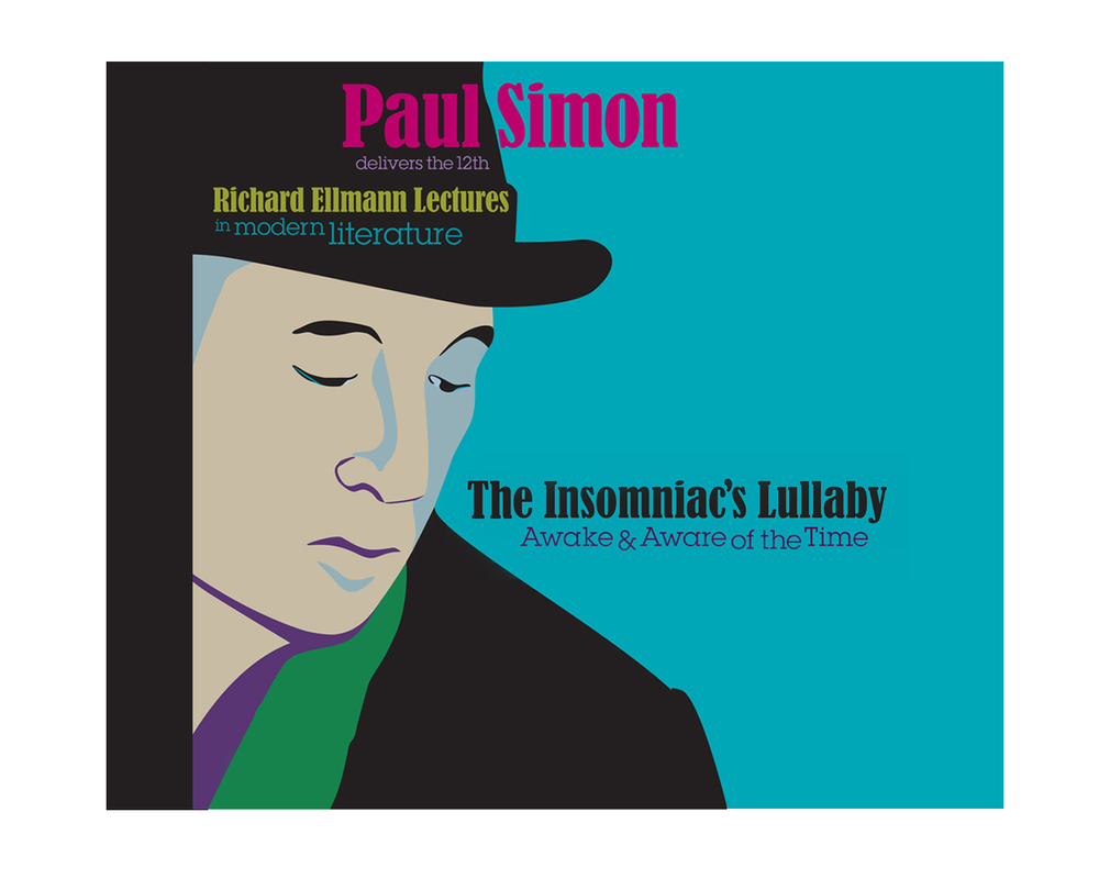 Event Design  Richard Ellmann Lectures in Modern Literature featuring Paul Simon.  View   Ellmann promotion.    View   event promotion page  .