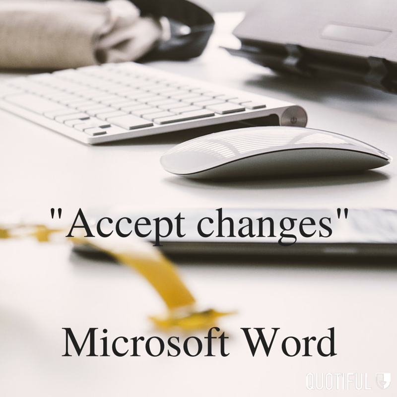 """Accept changes"" - Microsoft Word"