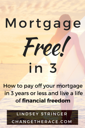 Mortgage Free in 3 yearsor less