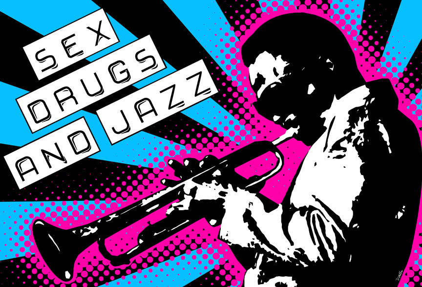 Sex-Drugs-and-Jazz-Remake-by-D.Mills_.jpg